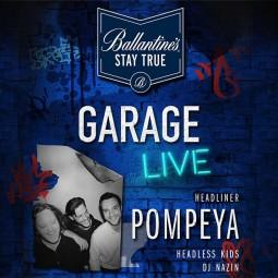 Вечеринка Ballantine's Garage Live. Headliner Pompeya.